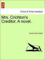Mrs. Crichton's Creditor. A novel. als Taschenbuch