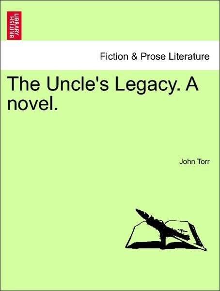 The Uncle's Legacy. A novel. Vol. III. als Taschenbuch