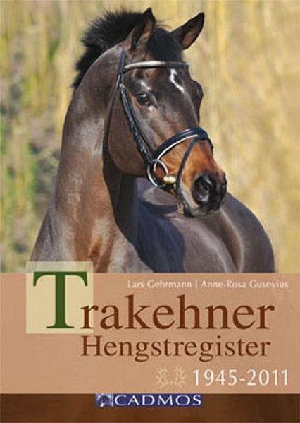 Trakehner Hengstregister als Buch von Lars Gehr...