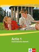 Actio. Lateinisches Unterrichtswerk. Grammatisches Beiheft 1