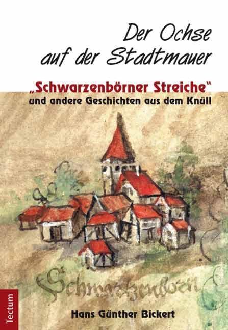Der Ochse auf der Stadtmauer als Buch von Hans ...