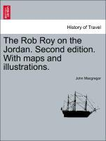 The Rob Roy on the Jordan. Second edition. With maps and illustrations. als Taschenbuch