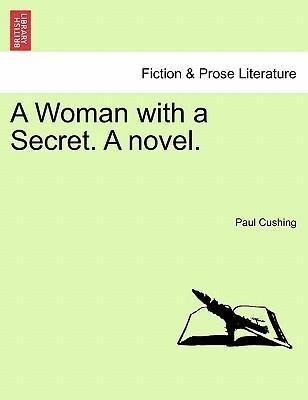 A Woman with a Secret. A novel. VOL. I. als Taschenbuch