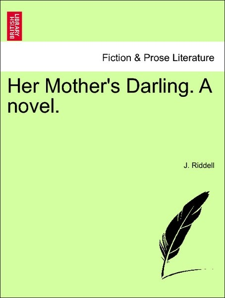 Her Mother's Darling. A novel. Vol. III als Taschenbuch