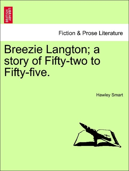 Breezie Langton; a story of Fifty-two to Fifty-five, vol. III als Taschenbuch