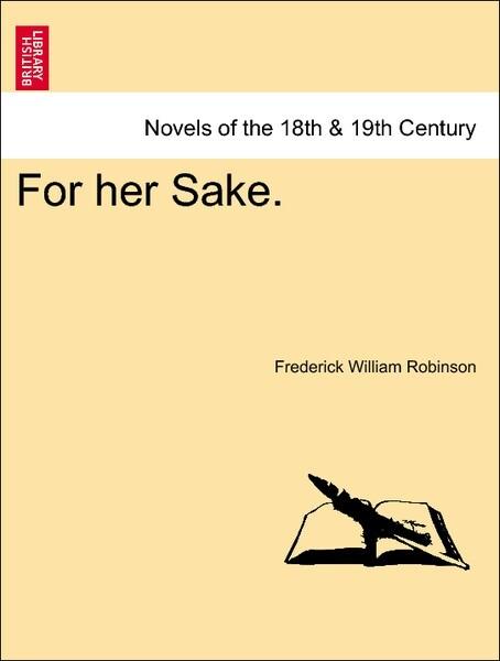 For her Sake. Vol. II als Taschenbuch