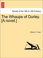 The Whaups of Durley. [A novel.] als Taschenbuch