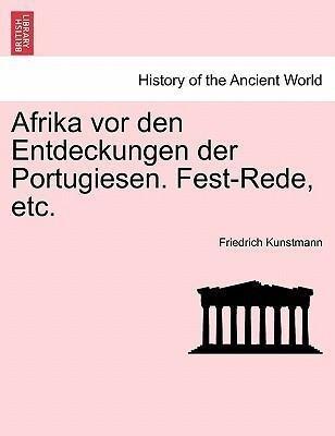 Afrika vor den Entdeckungen der Portugiesen. Fest-Rede, etc. als Taschenbuch