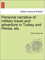 Personal narrative of military travel and adventure in Turkey and Persia, etc. als Taschenbuch