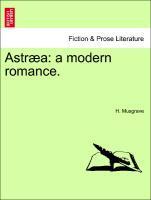 Astræa: a modern romance. als Taschenbuch