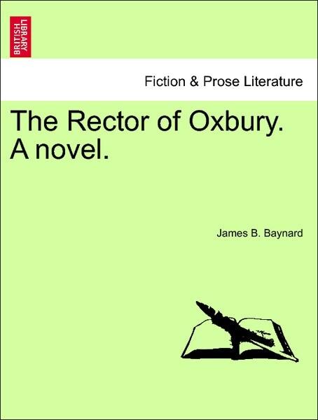 The Rector of Oxbury. A novel. VOL. II als Taschenbuch