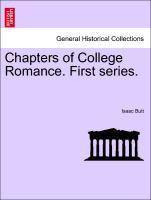 Chapters of College Romance. First series. als Taschenbuch