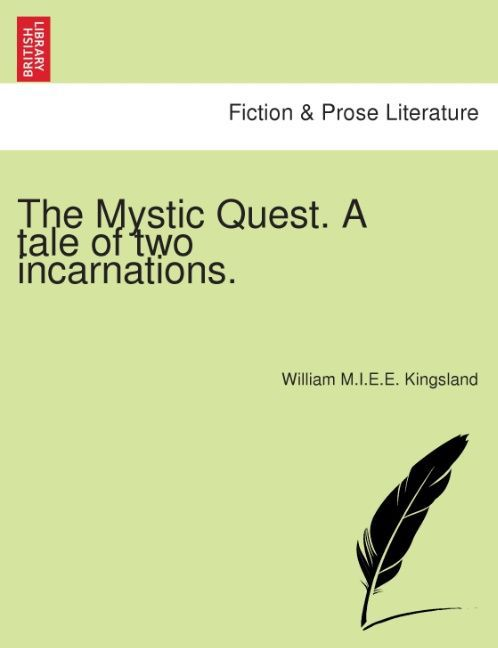 The Mystic Quest. A tale of two incarnations. als Taschenbuch