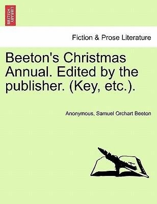 Beeton's Christmas Annual. Edited by the publisher. (Key, etc.). als Taschenbuch