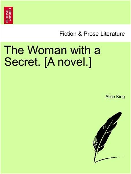 The Woman with a Secret. [A novel.] Vol. II als Taschenbuch