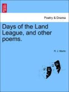Days of the Land League, and other poems. als Taschenbuch