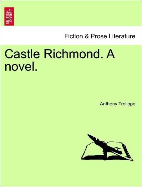Castle Richmond. A novel. VOL. II als Taschenbuch