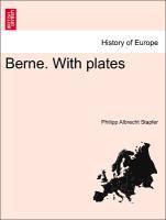 Berne. With plates als Taschenbuch