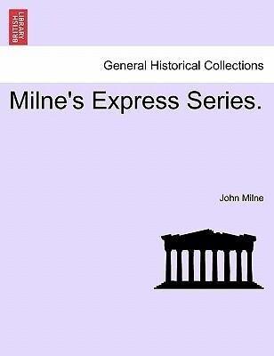 Milne's Express Series. als Taschenbuch