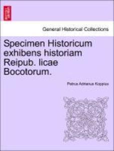 Specimen Historicum exhibens historiam Reipub. licae Bocotorum. als Taschenbuch