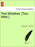 Two Mistakes. [Two tales.] als Taschenbuch