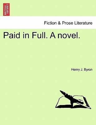 Paid in Full. A novel. Vol. III als Taschenbuch