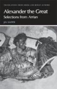 Arrian: Alexander the Great: Selections from Arrian als Buch