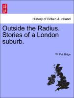 Outside the Radius. Stories of a London suburb. als Taschenbuch