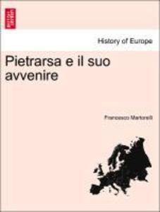 Pietrarsa e il suo avvenire als Taschenbuch