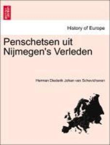 Penschetsen uit Nijmegen's Verleden als Taschenbuch
