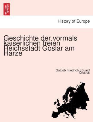 Geschichte der vormals kaiserlichen freien Reic...