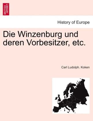 Die Winzenburg und deren Vorbesitzer, etc. als Taschenbuch