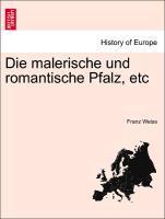 Die malerische und romantische Pfalz, etc als Taschenbuch