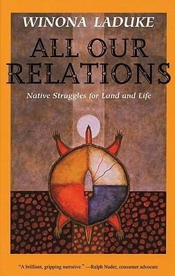 All Our Relations: Native Struggles for Land and Life als Taschenbuch