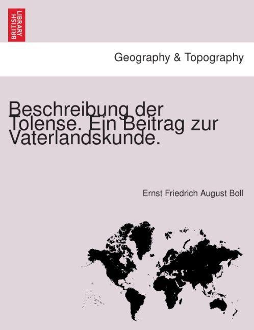 Beschreibung der Tolense. Ein Beitrag zur Vaterlandskunde. als Taschenbuch