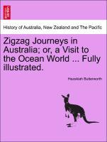 Zigzag Journeys in Australia; or, a Visit to the Ocean World ... Fully illustrated. als Taschenbuch
