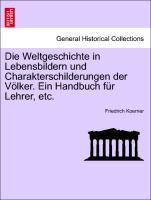 Die Weltgeschichte in Lebensbildern und Charakterschilderungen der Völker. Ein Handbuch für Lehrer, etc. Dritter Band als Taschenbuch