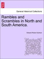 Rambles and Scrambles in North and South America. als Taschenbuch