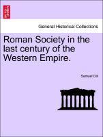 Roman Society in the last century of the Western Empire. als Taschenbuch