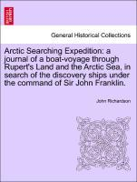 Arctic Searching Expedition: a journal of a boa...