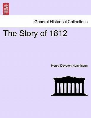 The Story of 1812 als Taschenbuch