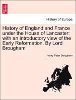 History of England and France under the House o...