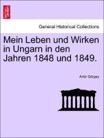 Mein Leben und Wirken in Ungarn in den Jahren 1848 und 1849. als Taschenbuch
