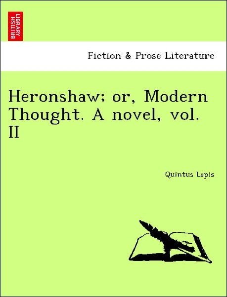 Heronshaw; or, Modern Thought. A novel, vol. II als Taschenbuch