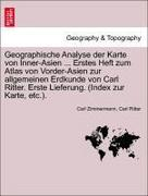 Geographische Analyse der Karte von Inner-Asien ... Erstes Heft zum Atlas von Vorder-Asien zur allgemeinen Erdkunde von Carl Ritter. Erste Lieferung. (Index zur Karte, etc.).