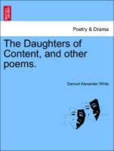 The Daughters of Content, and other poems. als ...