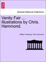 Vanity Fair ... Illustrations by Chris. Hammond. als Taschenbuch von William Thackeray, Chris Hammond