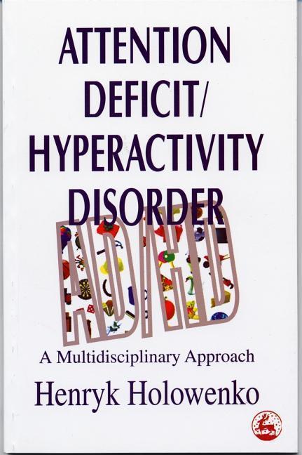 Attention Deficit Hyperacticity Disorder: A Multidisciplinary Approach als Taschenbuch