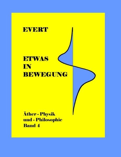 Etwas in Bewegung als Buch von Alfred Evert