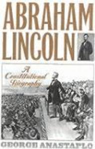 Abraham Lincoln: A Constitutional Biography als Taschenbuch